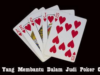 Skill Yang Membantu Dalam Judi Poker Online