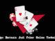 Tips Bermain Judi Poker Online Terbaik